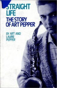 Art+Pepper+-+Straight+Life+-+First+Edition+-+Autographed+-+BOOK-489752